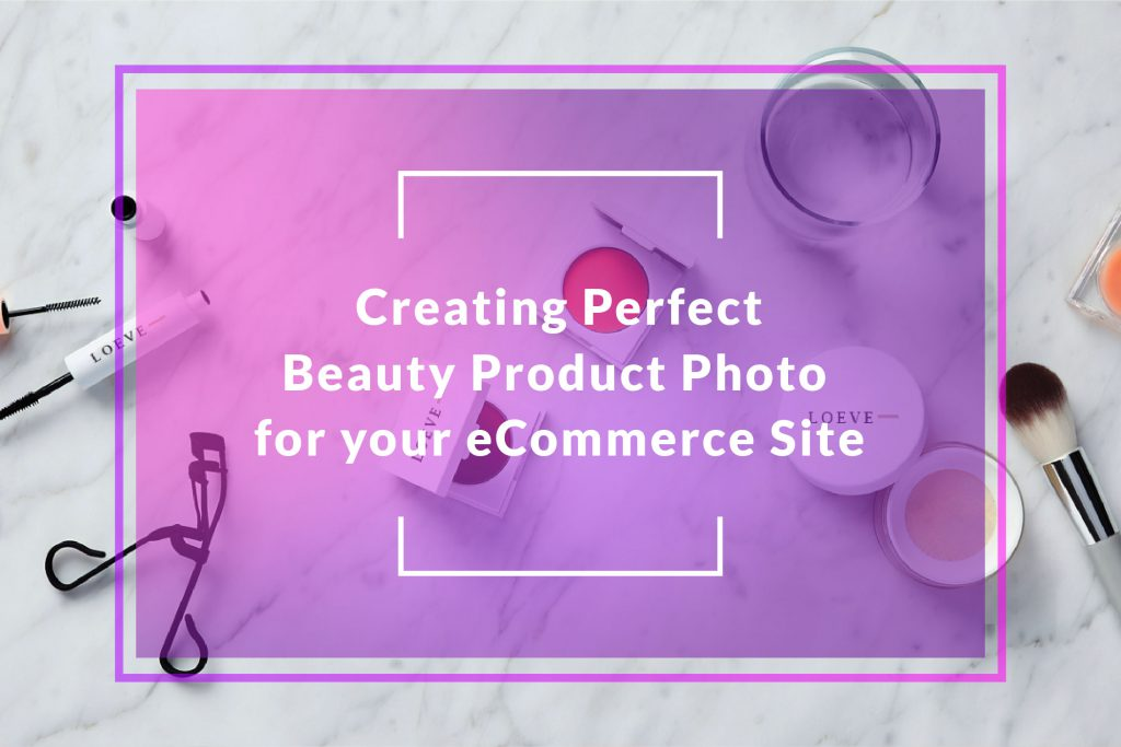 Beauty Product Photography for eCommerce Site